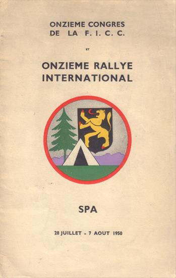 PROGRAMME OFFICIEL ONZIEME RALLYE INTERNATIONAL DE LA F.I.C.C. SPA 1950 (F.I.C.C. – Fédération Internationale de Camping, Caravanning et Auto-caravanning)
