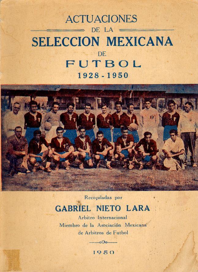 ACTUACIONES DE LA SELECCION MEXICANA DE FUTBOL 1928 - 1950