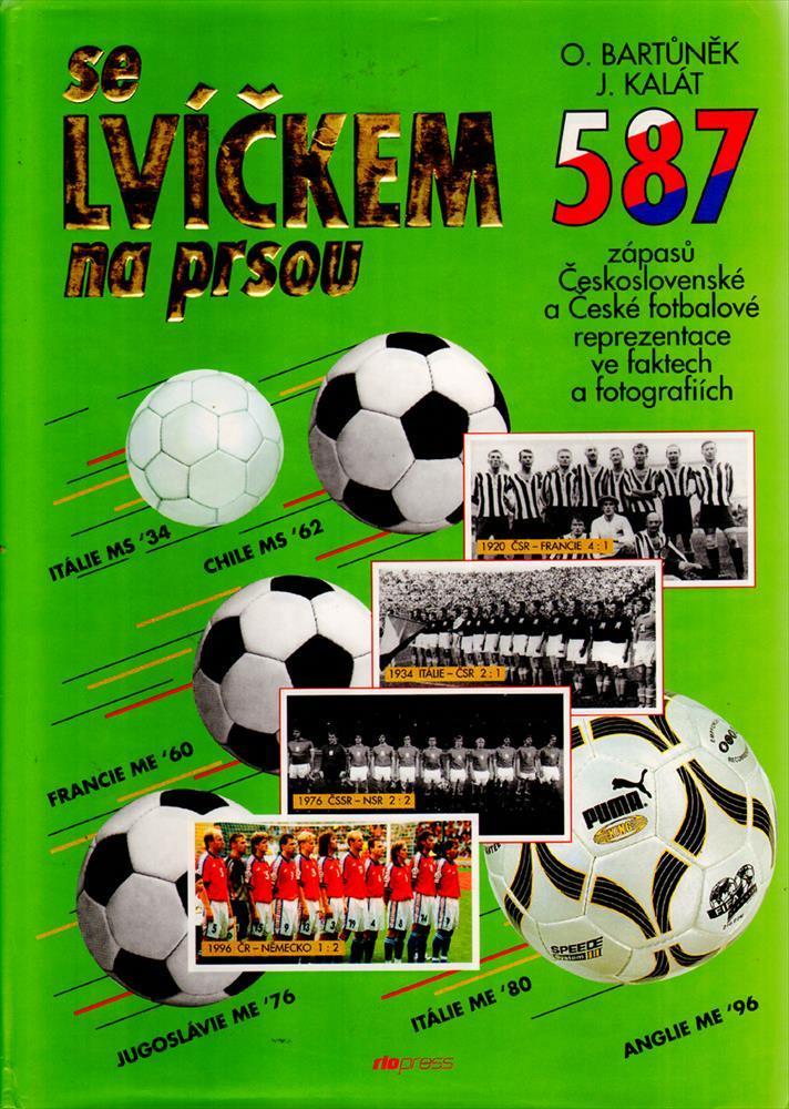 SE LVICKEM NA PRSOU (NATIONAL TEAM CSSR 1920 - 2000
